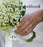 img - for Kimberly Schlegel Whitman: The Wedding Workbook : A Time-Saving Guide for the Busy Bride (Hardcover); 2006 Edition book / textbook / text book