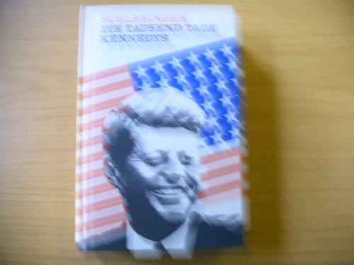 Buchseite und Rezensionen zu 'Die tausend Tage Kennedys' von Arthur Meier Schlesinger