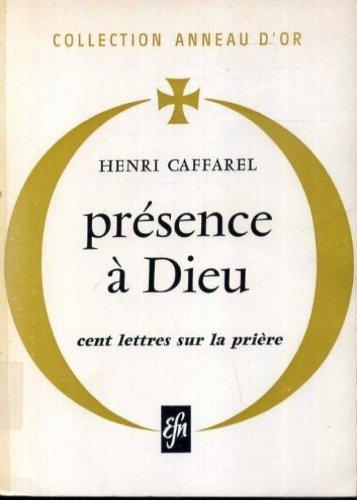 la-presence-a-dieu-cent-lettres-sur-la-priere