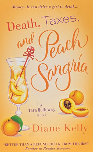 Image of Death, Taxes, and Peach Sangria (A Tara Holloway Novel)