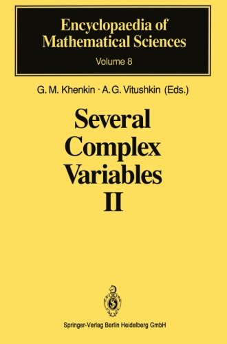 Several Complex Variables Ii: Function Theory In Classical Domains Complex Potential Theory (Encyclopaedia Of Mathematical Sciences) (Volume 8)