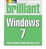 Brilliant Windows 7 (0273729144) by Johnson, Steve