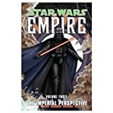 Star Wars: Empire, the Imperial Perspective (1435269632) by Blackman, Haden