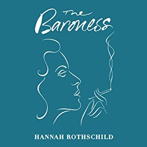 The Baroness | [Hannah Rothschild]
