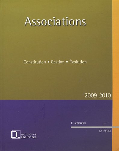 Associations : Constitution, Gestion, Evolution gratuit
