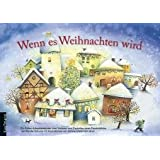 Wenn es Weihnachten wird: Ein Folien-Adventskalender zum Vorlesen und Gestalten eines Fensterbildesvon &#34;Renate Schupp&#34;