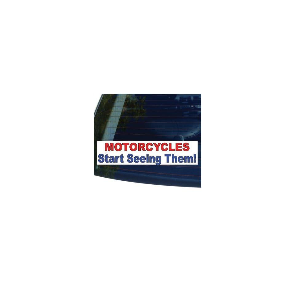 MOTORCYCLES, START SEEING THEM   Window Bumper Laptop Sticker