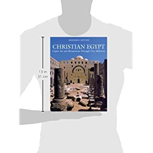 Christian Egypt: Coptic Art and Monuments Through Two Millennia