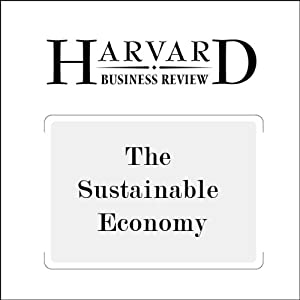 The Sustainable Economy (Harvard Business Review) | [Yvon Chouinard, Jib Ellison, Rick Ridgeway]
