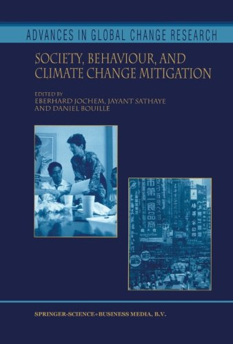 Society, Behaviour, and Climate Change Mitigation (Advances in Global Change Research)