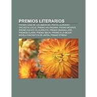 Premios Literarios: Premio Casa de Las Am Ricas, Poeta Laureado, Encuesta Locus, Premio Akutagawa, Premio Booker...