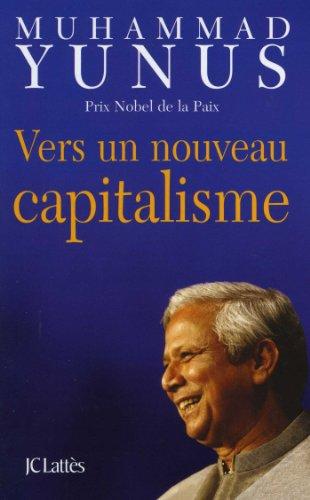 Vers un nouveau capitalisme (Essais et documents)