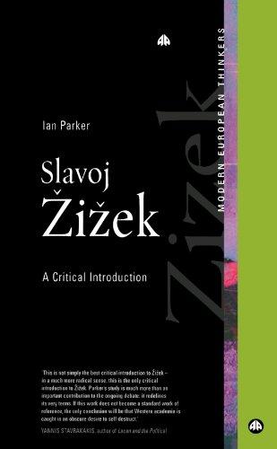 Slavoj Zizek: A Critical Introduction (Modern European Thinkers)