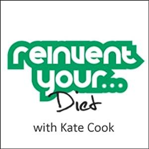 Re-Invent Your Diet Audiobook