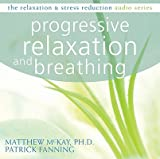 img - for Progressive Relaxation and Breathing   [PROGRESSIVE RELAXATION & B] [Compact Disc] book / textbook / text book