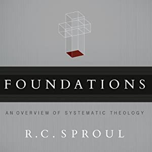 Foundations | [R. C. Sproul]