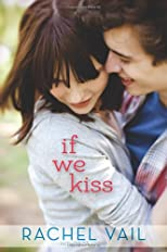 If We Kiss