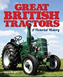 img - for Great British Tractors book / textbook / text book