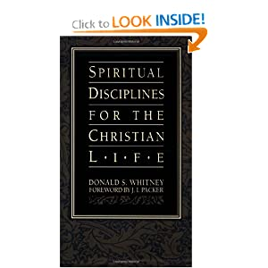 Spiritual Disciplines for the Christian Life (Pilgrimage Growth Guide)
