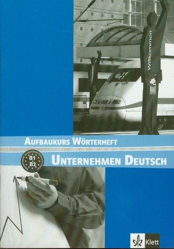 Unternehmen Deutsch Neu: Worterheft 2 (French Edition)