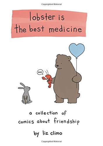 Lobster Is the Best Medicine: A Collection of Comics About Friendship PDF