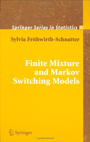 Finite Mixture And Markov Switching Models (Springer Series In Statistics)
