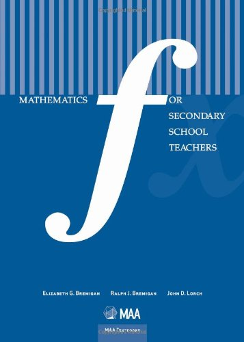 Mathematics for Secondary School Teachers (Maa Textbooks)