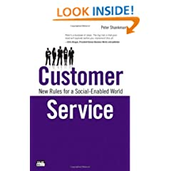 Customer Service: New Rules for a Social Media World (Que Biz-Tech)