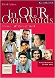 img - for By Rebecca Mlynarczyk - In our Own Words Student Book: Student Writers at Work (3rd Edition) (3.5.2005) book / textbook / text book