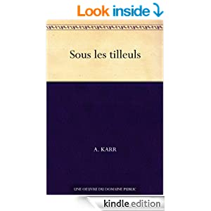 Sous les tilleuls (French Edition)