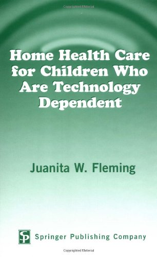 Home Health Care For Children Who Are Technology Dependent front-514540