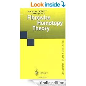 Fibrewise Homotopy Theory (Springer Monographs in Mathematics)