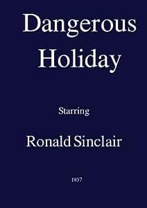 Dangerous Holiday