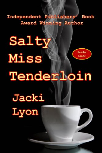 T.G.I.F! Kindle Daily Deals For Friday, May 3 – New Bestsellers All Priced at $1.99 or Less! plus Jacki Lyon's Salty Miss Tenderloin
