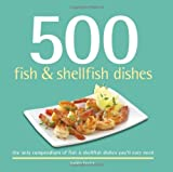 img - for 500 Fish & Shellfish Dishes (500 Series Cookbooks) book / textbook / text book