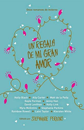 un-regalo-de-mi-gran-amor-spanish-edition
