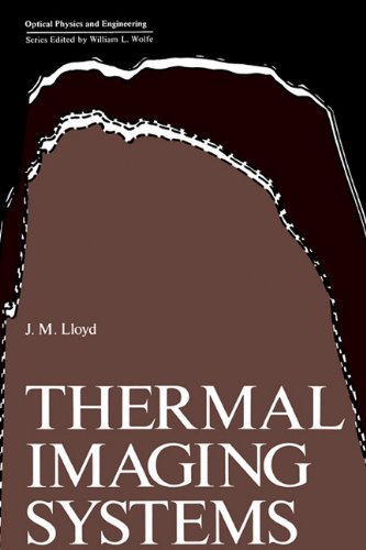 Thermal Imaging Systems (Optical Physics and Engineering)