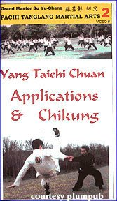 Yang Taichi Chuan Applications And Chikung [Vhs]