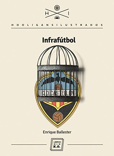 Portada del libro Infrafútbol de Enrique Ballester