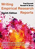 Writing Empirical Research Reports, 8th (Eighth) Edition, By Bruce, without online code