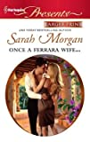 img - for Once a Ferrara Wife...   [HQPB LP PRESENTS 3043 ONCE A F] [LARGE PRINT] [Mass Market Paperback] book / textbook / text book