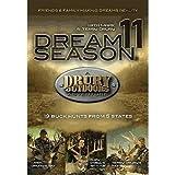 Drury Outdoors Dream Season 11