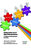 Getting Value out of Agile Retrospectives - A Toolbox of Retrospective Exercises Paperback - June 4, 2014