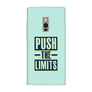 OnePlus 2 Case [Hard Protective Cover] Printed Design- Push the Limts Case