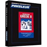 Greek (Modern) II, Comprehensive: Learn to Speak and Understand Modern Greek with Pimsleur Language Programs