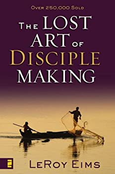 the lost art of disciple making - leroy eims
