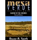 Mesa Verde National Park: Shadows of the Centuries (0870816845) by Smith, Duane A.