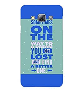 PrintDhaba Quote D-2969 Back Case Cover for SAMSUNG GALAXY A3 (Multi-Coloured)