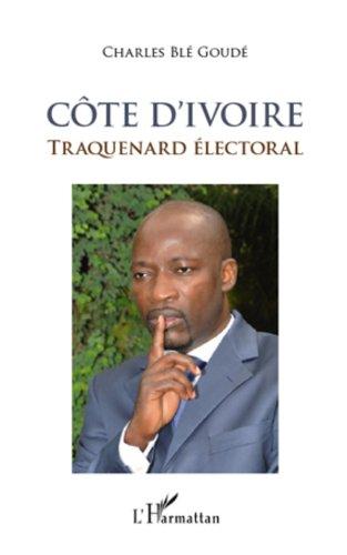 Côte d'Ivoire: Traquenard électoral