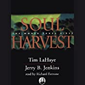 Soul Harvest: Left Behind, Volume 4 | Tim LaHaye, Jerry B. Jenkins